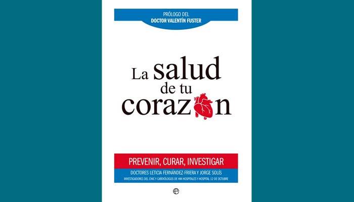 La salud de tu corazón, un libro para prevenir y empoderar